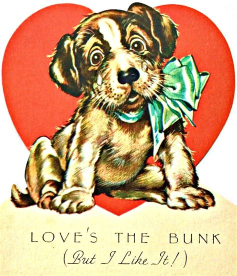 Maybe you would like to learn more about one of these? 1940s cute puppy Valentine | Puppy valentines, Vintage valentines, Valentine history