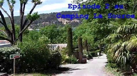 les salles du verdon episode n 176 2 du cing la source les salles sur verdon