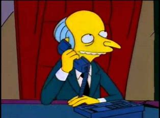 Image result for Monty Burns telephone