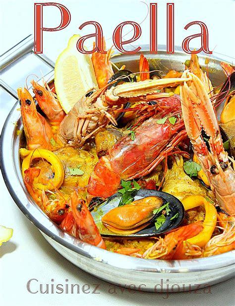 cuisiner des fruits de mer paella avec poulet et fruits de mer facile blogs de cuisine