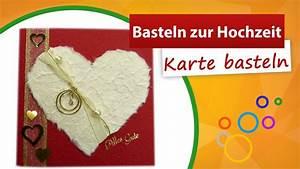Karte Zur Hochzeit : basteln zur hochzeit tolle karten selbst gestalten youtube ~ A.2002-acura-tl-radio.info Haus und Dekorationen