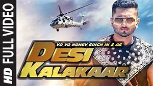 Desi KalaKaar Official Video Song