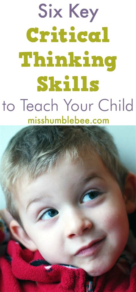 6 key critical thinking skills to teach your child 211 | Six Key Critical Thinking Skills to Teach Your Child 1