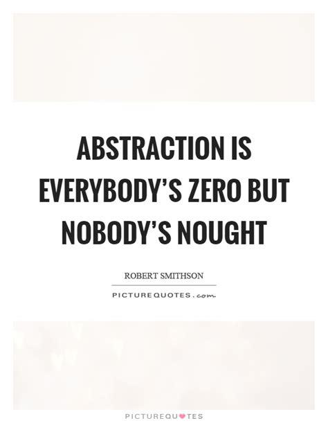 zero quotes quote sayings nobody