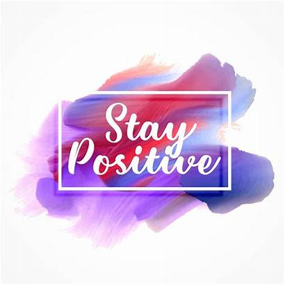 Positive Stay Message Watercolor Vector Effect Graphics