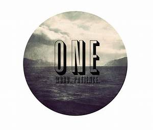 One Year, Part 3 // One Word...Patience - Veda House Veda ...