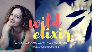 Episode  35    A Myth Via Burning Man   Rachael Maddox