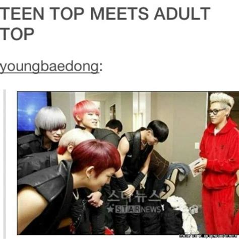 Funny Adult Memes - teen top and adult top d teenagers so true and work of art