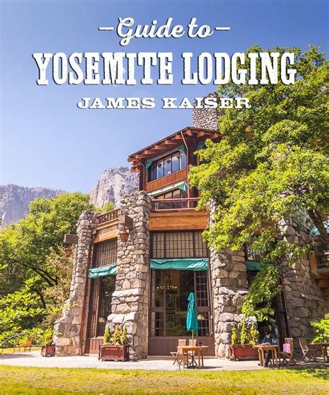 Guide The Best Hotels Near Yosemite