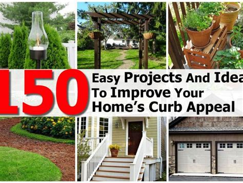 150 Easy Projects And Ideas To Improve Your Home's Curb Appeal