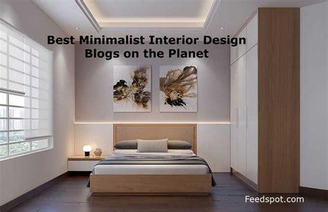 top 15 minimalist interior design blogs websites