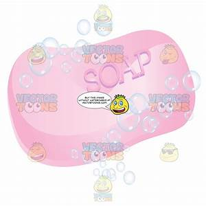 Pink Bar Of Soap With Soap Bubbles Around It – Clipart ...