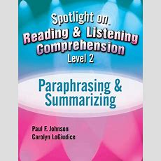 Spotlight On Reading And Listening Comprehension Level 2 Paraphrasing   9781416409342 Redshelf