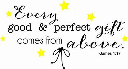 Gift Perfect Quotes Every Above Comes Sayings