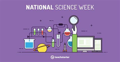 national science week teaching resources teach starter