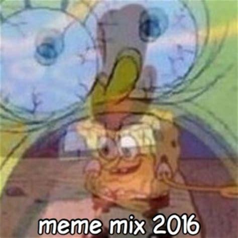 Meme Mix - 1 100 free 2016 music playlists 8tracks radio