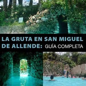 La Gruta En San Miguel De Allende: Guía Definitiva Tips Para Tu Viaje