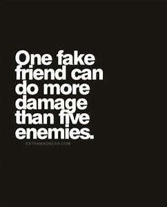 25+ best Fake f... Phony Friend Quotes