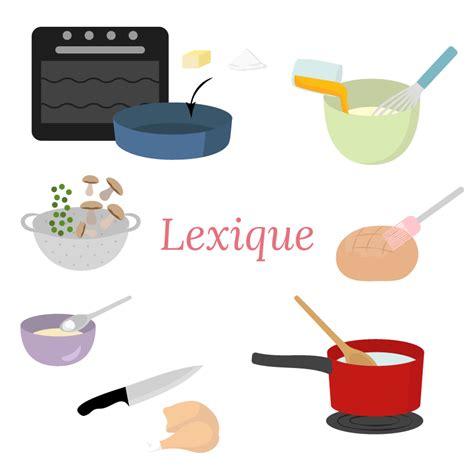 verbe de cuisine lexique culinaire les verbes aline cuisine