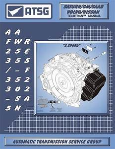 Aw55 51sn    Af23  33  Re5f22a Transmission Rebuild Manual