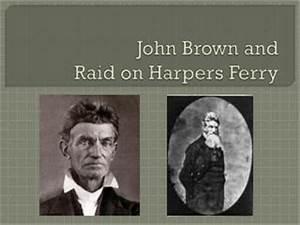 PPT - John Brown's Raid PowerPoint Presentation - ID:2437999