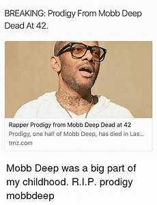 BREAKING Prodigy From Mobb Deep Dead at 42 Rapper Prodigy ...