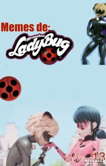 Miraculous Ladybug Memes - memes de miraculous ladybug fenzy13 wattpad