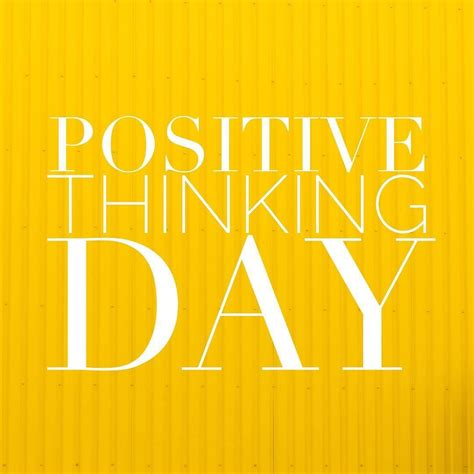 positive vibes  happy positive thinking day