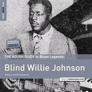 Rough Guide To Blind Willie Johnson
