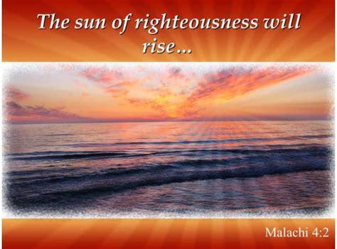 malachi    sun  righteousness  rise powerpoint