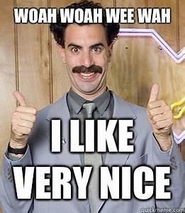 Borat memes | quickmeme