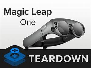 Magic Leap One Teardown