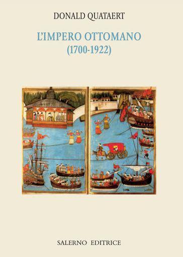 l impero ottomano l impero ottomano 1700 1922 donald quataert ebook