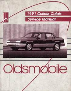 Used 1991 Cutlass Caliais Service Manual