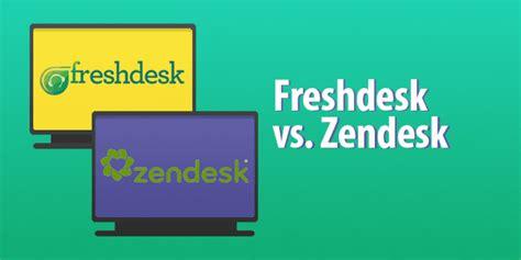 zendesk vs desk freshdesk vs zendesk