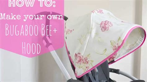 How To Make Your Own Bugaboo Bee+ Hood Canopy Youtube