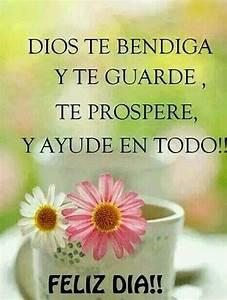 Dios te bendiga y te guarde Mis frases para ti
