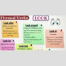 30+ Phrasal Verbs With Look Look After, Look Up, Look Through, Look Down On  7 E S L