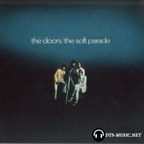 the doors the soft parade surround the doors the soft parade dts 5 1