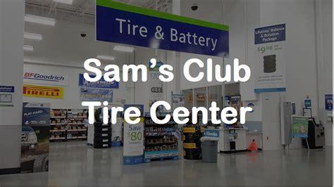 sams club tire center sams tires prices services
