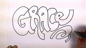 How to Draw Your Name Cool Letters - Grace in Graffiti ...