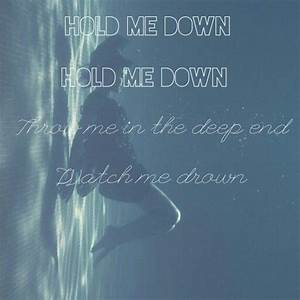 Hold me down, Halsey | L Y R I C S | Halsey songs, Great ...
