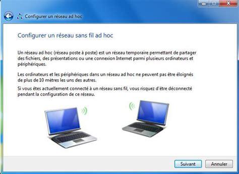 comment connecter un ordinateur de bureau en wifi connecter 2 ordinateurs via un réseau sans fil ad hoc