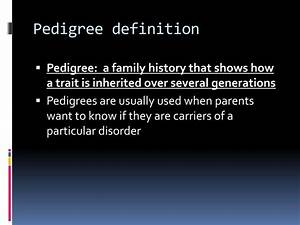 PPT - Inheritance of Traits: Pedigrees and Genetic ...
