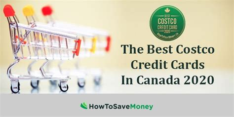 Best credit card for costco: The Best Costco Credit Cards In Canada 2020 | How To Save Money
