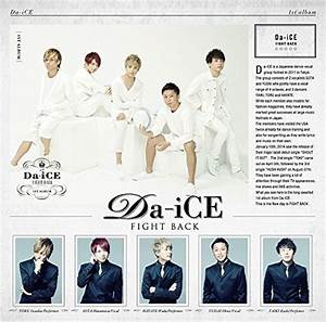 Da-iCE 『FIGHT BACK』 - Japanese Black Style 【J-R&B系情報サイト】