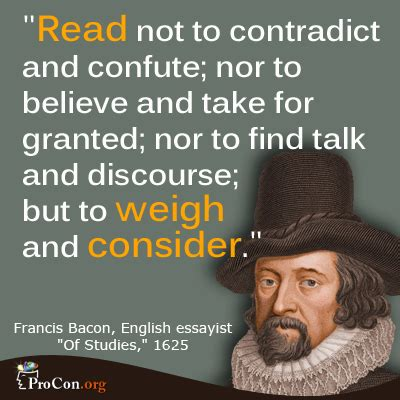 Francis Bacon Quotes Critical Thinking Quote Francis Bacon Procon Org