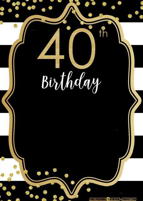 FREE Printable 40th Birthday Invitation Templates FREE