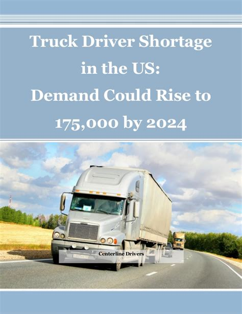 2024 shortage demand rise driver could truck slideshare