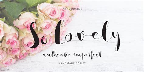 So Lovely Fonts By Emily Spadoni